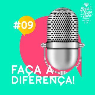Faça a Diferença! #9 Uma ONG por dia