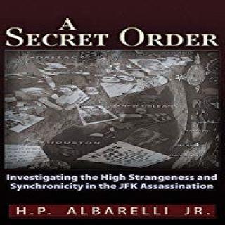 H.P. ALBARELLI JR. = FRANK OLSON/JFK/CIA