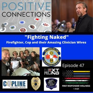 """Fighting Naked"": Firefighter, Cop and their Amazing Clinician Wives"