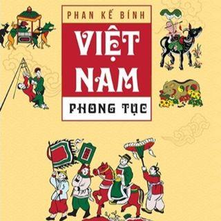 #E4: Phan Kế Bính- Việt Nam Phong Tục: Phụng Sự Tổ Tông