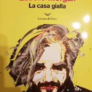 Marco Morgan Castoldi: Essere Morgan- La Casa Gialla- Lo Status D'artista
