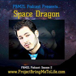Ep. 46 Conscious Creator Space Dragon
