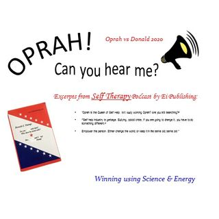 Oprah - Can You Hear Me - 2 - Self Therapy