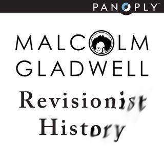 Malcolm Gladwell / Panoply