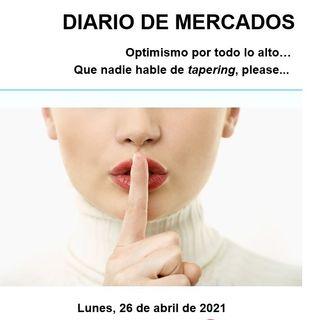 DIARIO DE MERCADOS Lunes 26 Abril