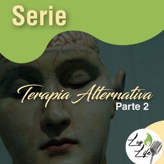 Serie Terapia Alternativa y Medicina Complementaria - parte 2