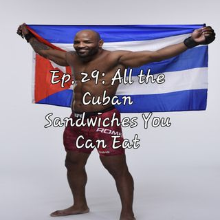 Ep. 29: All the Cuban Sandwiches You Can Eat