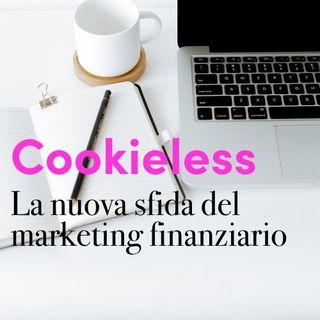 Il marketing finanziario davanti alla sfida cookieless