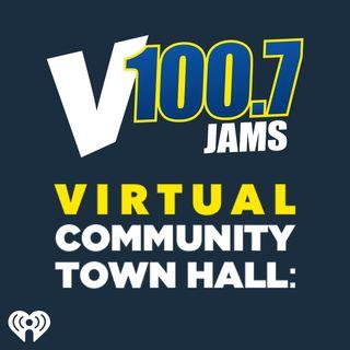 V100.7 Virtual Community Town Hall