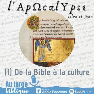 #215 L'Apocalypse (1) de la Bible à la culture