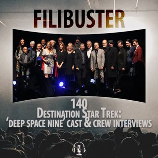 140 - Destination Star Trek: 'Deep Space Nine' Cast & Crew Interviews