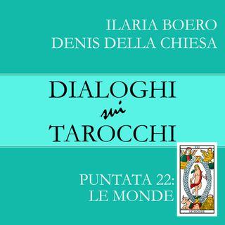 22.Dialoghi sul Mondo: la ventiduesima carta dei Tarocchi di Marsiglia.
