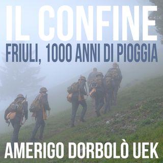 04 Friuli, 1000 anni di pioggia