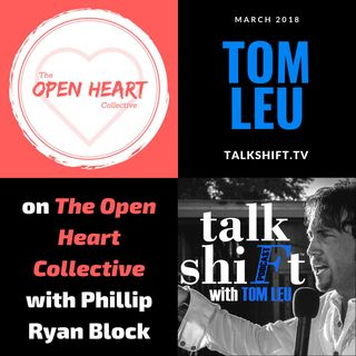 Tom Leu on the Open Heart Collective