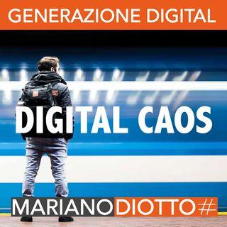 Puntata 76: Digital Caos: un nuovo paradigma per i marketer