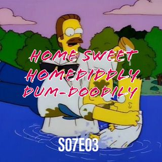 96) S07E03 (Home Sweet Homediddly-Dum-Doodily)