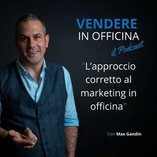 L'approccio corretto al Marketing In Officina