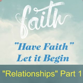 Relationships Part 1 Ep 29