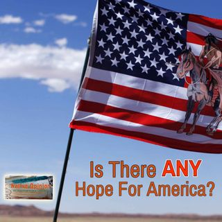 "Episode 51 ""Is There Any Hope For America?"""