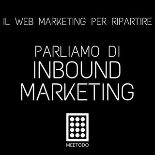 Le Basi dell'Inbound Marketing