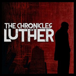 The Chronicles Of Luther
