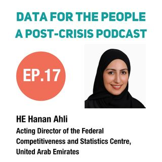 Her Excellency Hanan Ahli - Acting Director of Federal Competitiveness and Statistics Centre, United Arab Emirates
