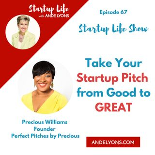 Take Your Startup Pitch  from Good to GREAT