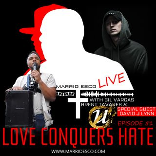 Episode 51 | Love Conquers Hate