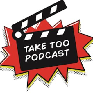 Take Too Podcast - Ep175