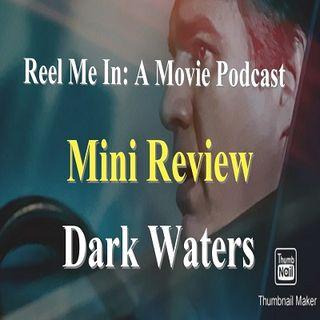 Mini Review: Dark Waters