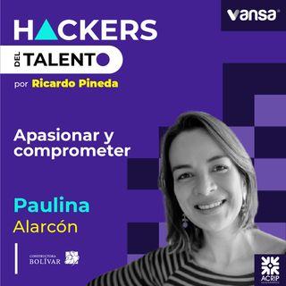 090. Apasionar y comprometer- Paulina Alarcón (Constructora Bolívar)  -  Lado A