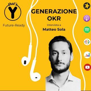 """""""Generazione OKR"""" con Matteo Sola [Future-Ready]"""