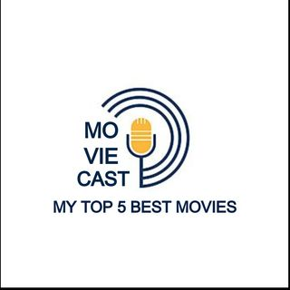 My Top 5 Best Movies - Moviecast - Gabriela Sábia