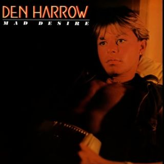 Den Harrow MAD DESIRE - EXTENDED VERSION -