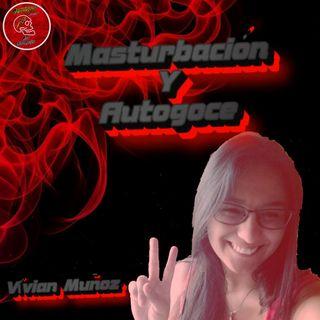 Masturbación y Autogoce (Vívian Muñoz)