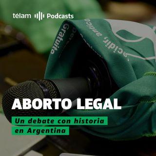 Aborto legal, un debate con historia en argentina