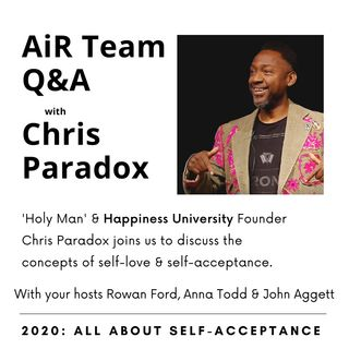 Self-Acceptance: Chris Paradox & The AiR Team - A How-to Guide