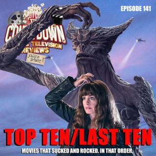Episode 141: Top 10 Last 10