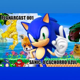PLANARcast 001 - Sonic, o filme