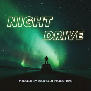 Ep. 12 - Night Drive