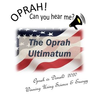 Oprah - Can You Hear Me - 11 - The Oprah Ultimatum