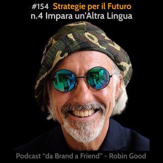 Strategie per il Futuro: #4 Impara un'Altra Lingua