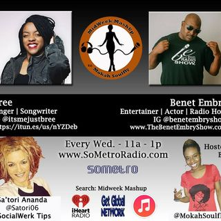 MidWeek MashUp hosted by @MokahSoulFly with special contributor @Satori06 Show 34 Nov 2 2016 Guests Bree and Benet Embry