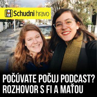 Počuj podcast – vyspovedali sme Fi a Maťu, autorky obľúbeného podcastu