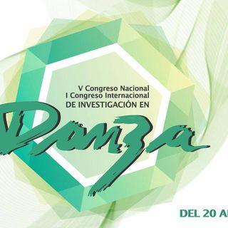 5to Congreso Nacional y 1er Congreso de Investigación en Danza