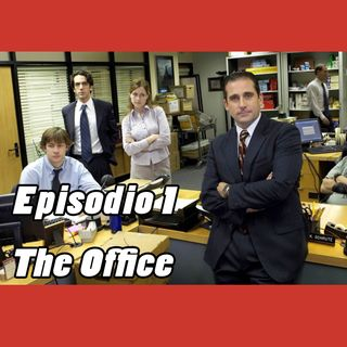 Episodio 1 - The Office