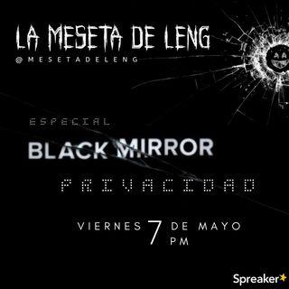 Especial Black Mirror: Privacidad