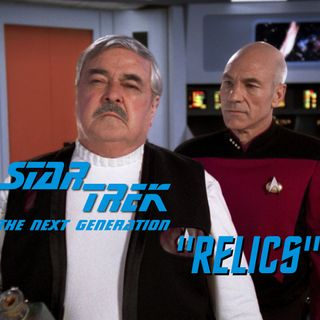 "Season 4, Episode 10 ""Relics"" (TNG) with John Edward Betancourt"
