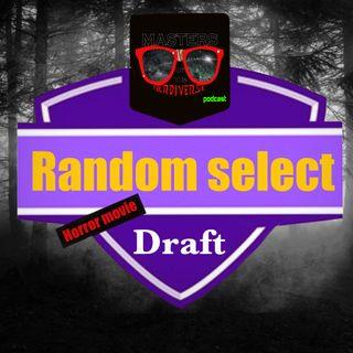 MOTN Random Select: Horror Movie Draft