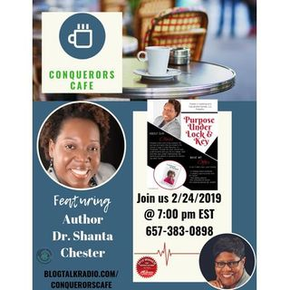Conquerors Cafe Author Spotlight Featuring Author Dr. Shanta Chester